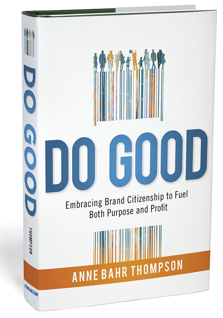 DO GOOD. Anne Bahr Thompson, speaker, author